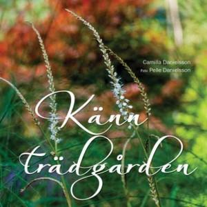 Bok om trädgårdsgestaltning av Camilla Danielsson